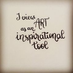I view art as an inspirational tool  #letteringwithpositivity   #practice #lettering #letteringpractice #handlettering #handletteringpractice http://ift.tt/2jocsrM I view art as an inspirational tool letteringwithpositivity  practice lettering letteringpract