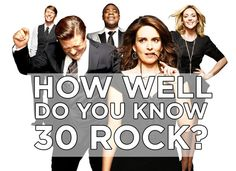 """How well do you know """"30 Rock""""? You Got: 10/15   Well done! You got more than half right but not enough to make it all the way through. Sorry!"""