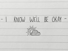 """We'll Be Okay"" With Confidence lyrics"