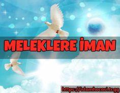 MELEKLERE ÎMÂN  Îmânın ikinci şartı meleklere inanmaktır. Melekler nurdan yaratılmış, istedikleri sûret ve şekil lere girebilen rûhânî ve latif varlıklardır.