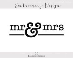 Mr and Mrs Four Sizes Embroidery Design for Newlyweds, Modern Wedding Design…
