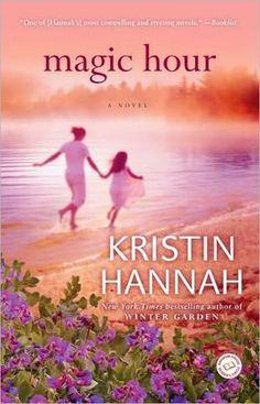 Kristin Hannah Magic Hour - Review