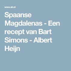 Spaanse Magdalenas - Een recept van Bart Simons - Albert Heijn