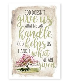 Look what I found on #zulily! 'God Doesn't Give Us' Wood Plaque #zulilyfinds