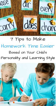 7 Tips to Make Homework Time Easier based on your child's learning style and personality style. www.coffeeandcarpool.com