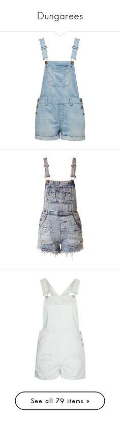 """""""Dungarees"""" by rebeccawilson-480 ❤ liked on Polyvore featuring jumpsuits, shorts, overalls, bottoms, dresses, jumpsuit, bleach, blue overalls, blue jump suit and overalls jumpsuit"""