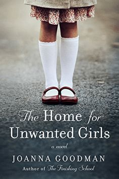 Book Review: The Home For Unwanted Girls