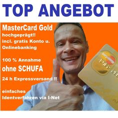 Edele MasterCard Kreditkarte GOLD/BLACK + KONTO GIROKONTO GRATS ohne Bonitätsnachweis für ALLE !!