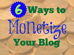 Have you started monetizing your blog? Here are 6 ways to earn money while blogging (as well as some favorite resources for beginning monetization).