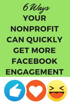 6 Ways for Your Nonprofit to Quickly Get More Engagement on Facebook - @juliagulia77