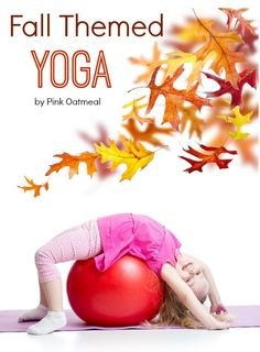Fall Themed Yoga A p