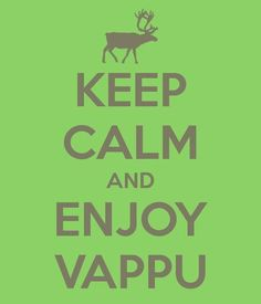 Vappu = Walpurgis Night  is a traditional spring festival on 30 April or 1 May in large parts of Central and Northern Europe. It is often celebrated with dancing and with bonfires. :D