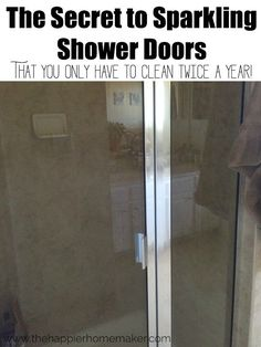 The secret to sparkling shower doors that you only have to clean twice a year-I am so happy to have found this tip-I HATE water spots! Household Cleaning Tips, House Cleaning Tips, Diy Cleaning Products, Cleaning Solutions, Cleaning Hacks, Cleaning Supplies, Cleaning Shoes, Household Products, Spring Cleaning