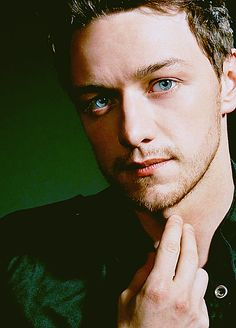James McAvoy. His eyes are so beautiful  if I ever meet him I think I would get lost.