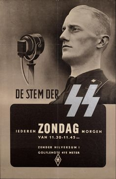 "German WWII poster (in Dutch, for the Dutch) ""The voice of the SS. Every Sunday morning."""