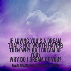 Ryan Adams says it best
