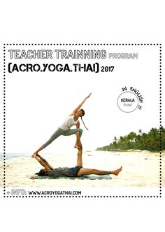 For the first time we'll be teaching AcroYogaThai Training in English!. Beggining end of February in Suth India. Yoga, acroyoga, thai massage and nature.