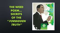 """THE WEED POEM...SECRETS OF THE """"FORBIDDEN TRUTH"""" by FlywiththeWind via slideshare"""