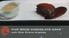 http://tenplay.com.au/sitecore/content/network-ten/channel-ten/masterchef/recipes/chinese-5-spice-flourless-chocolate-cake-with-chai-creme-anglaise