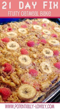 21 Day Fix Fruity Oatmeal Bake Beginning of Round 3. Mixing up breakfast. This is a little scary for me because I have kept my yellows to a minimum, but considering it a special treat.