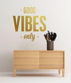 Good Vibes Only  calcomanía  Casa de huespedes  Habitación