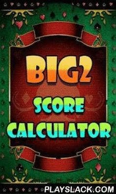Big2 Score Calculator  Android App - playslack.com , When you are playing Big2 (Poker game) with your friends, just use this app to record and calculate your Big2 playing score!
