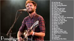 Passenger's Greatest Hits [Full Album] || Best songs of Passenger (2015)