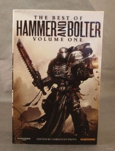 The Best of Hammer and Bolter: Volume One Warhammer