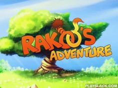 Rakoo's Adventure  Android Game - playslack.com , In the game Rakoo's adventure a funny little Rakoo goes to a risky adventure on searches of his emotion!