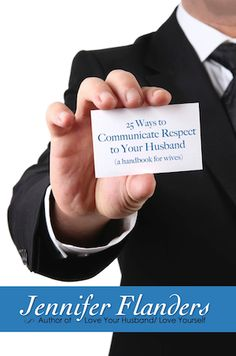 25 Ways to Communicate Respect for Your Husband: A Handbook for Wives is must reading for any woman who wants to build a better marriage