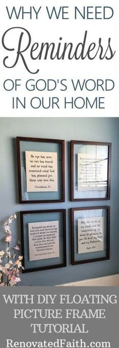 DIY Floating Picture Frames - Why We Need Reminders of God's Word In Our Home floatingframes diywallart 268667934004462570 Floating Picture Frames, Floating Frame, Picture Frames With Quotes, Decorating With Pictures, Home Decor Pictures, Decoration Pictures, Decor Ideas, Picture Frame Decorating Ideas, Decorating Tips