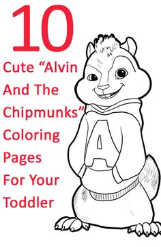"Top 10 Cute ""Alvin And The Chipmunks"" Coloring Pages For Your Toddler"