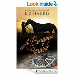 A Bargain Struck (Choc Lit) by Liz Harris