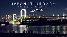Japan Two Week Itinerary - Nerd Nomads