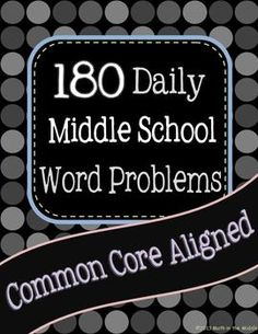 Start a Problem of the Day program in your school with 180 daily middle school common core aligned word problems! Includes problems in printable form as well as powerpoint form! $12