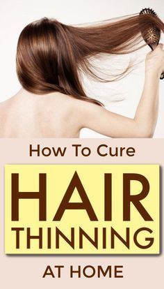 How To Cure Hair Thinning At Home With Natural Ingredients #haircare #hairthinning #beautifulhair #helathyhair #haircaretips #hair #homeremedies