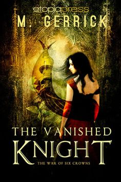 Margaret Reviews Books: Book Review   M. Gerrick   The Vanished Knight