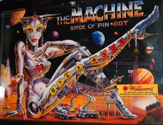 "1 of my fav. pinball machines ever,""The Machine, the bride of pin bot"". If you ever find one, do yourself a favor and play it.."