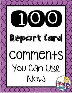 A practical post filled with 100 report card comments for a variety of situations. Includes a link to the PDF List Freebie!