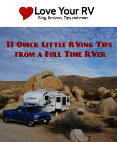 These are just neat little things I have picked up either through personal experience or advice from other RVers. Veteran RVers will recognize most of these, but hopefully folks new to the RV world will find them handy. http://www.loveyourrv.com/11-quick-little-rving-tips-full-time-rver/ #RV #Tips #Tricks