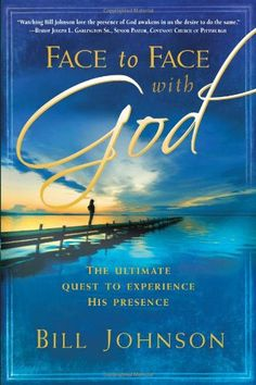 Face to Face With God by Bill Johnson,http://www.amazon.com/dp/159979070X/ref=cm_sw_r_pi_dp_YqOksb0DX4C0M80K