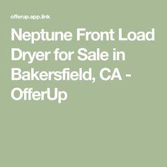 Neptune Front Load Dryer for Sale in Bakersfield, CA - OfferUp Dryers For Sale, Gas Dryer, Pedestal