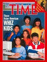 Time Magazine's article on Whiz Kids-Understated prejudice/ stereotype in a magazine Observation: this magazine exploits a racial stereotype about Asian's being whiz kids. 1) All Asians are smart. 2) Asians are smarter than other people.