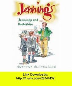Jennings  Darbishire (9780755101535) Anthony Buckeridge , ISBN-10: 0755101537  , ISBN-13: 978-0755101535 ,  , tutorials , pdf , ebook , torrent , downloads , rapidshare , filesonic , hotfile , megaupload , fileserve