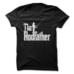 The Rodfather T-Shirts, Hoodies. BUY IT NOW ==► https://www.sunfrog.com/Outdoor/The-Rodfather.html?id=41382