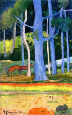 "retroavangarda: "" Paul Gauguin (1848-1903), Landscape with Blue Tree Trunks, 1892 """