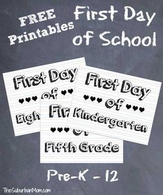 First Day Of School Sign & Photo Ideas ~ Free Printable | TheSuburbanMom