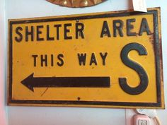 """Vintage Shelter Areas This Way Metal Signs 20"""" X 12"""" Raised letters"""