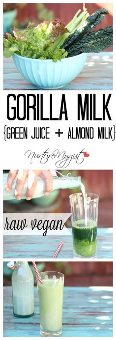 Gorilla Milk.  Green Juice + Almond Milk tastes amazing and is Oh SO Good for you!!!  A better way to drink green juice!  Raw vegan, gluten free and Paleo.