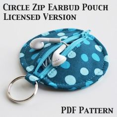 Circle Zip Earbud Pouch Pattern